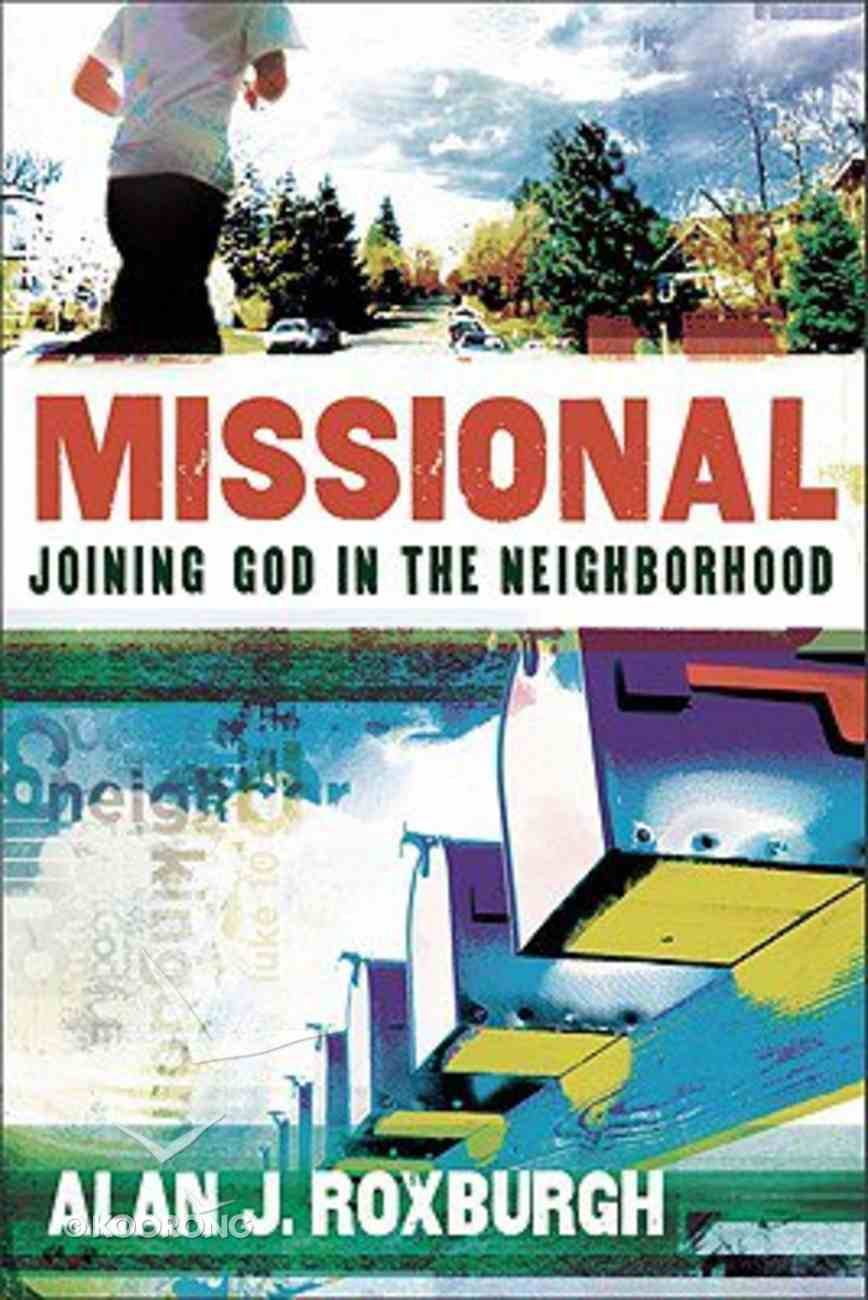 Missional: Joining God in the Neighbourhood Paperback