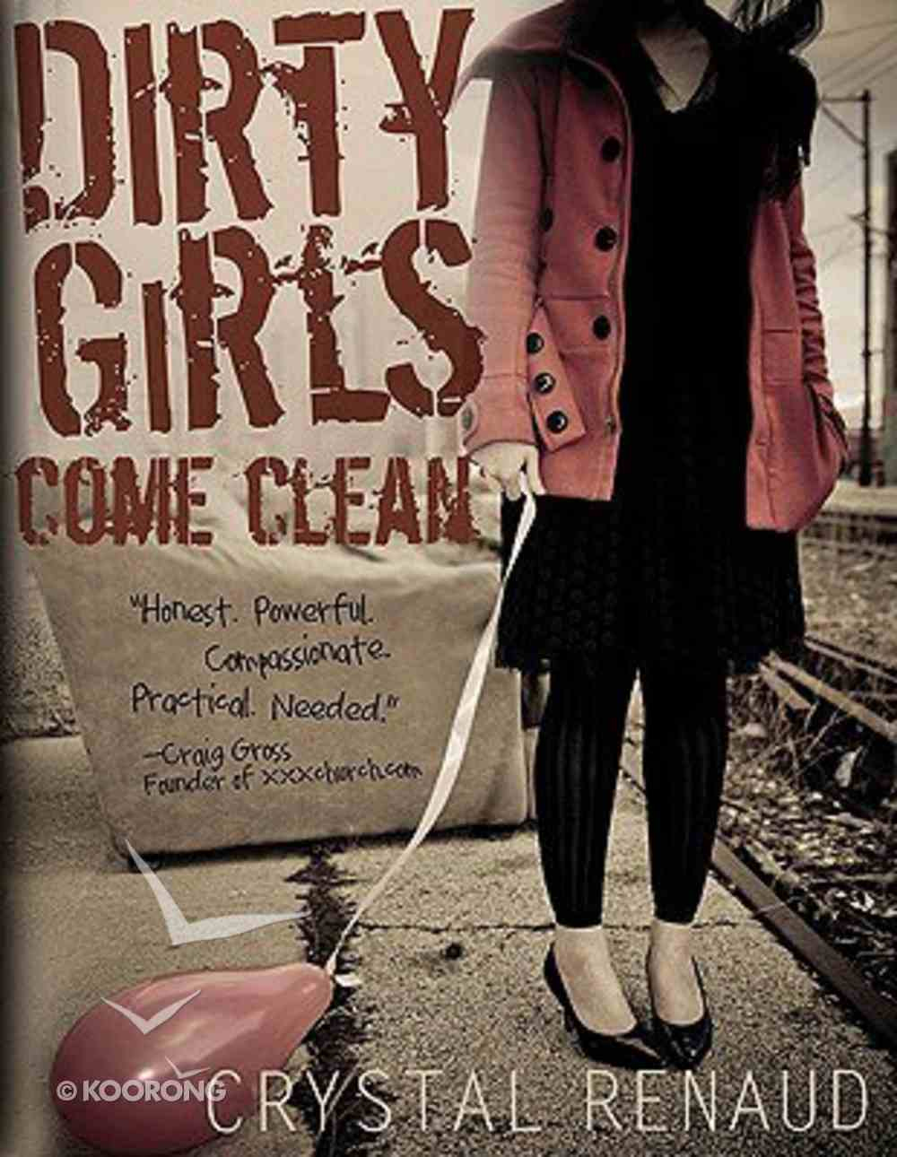 Dirty Girls Come Clean Paperback