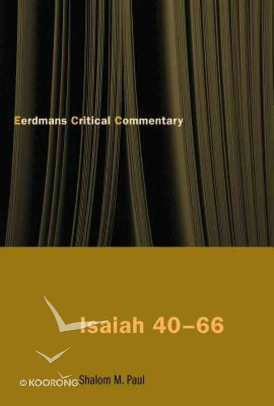 Isaiah 40-66 (Eerdmans Critical Commentary Series) Paperback