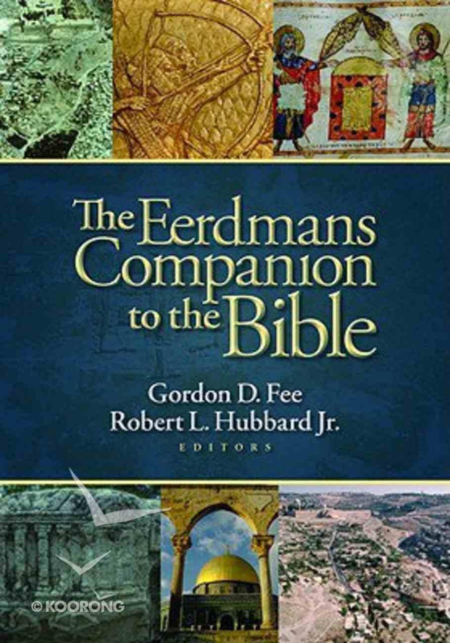 The Eerdmans Companion to the Bible Hardback