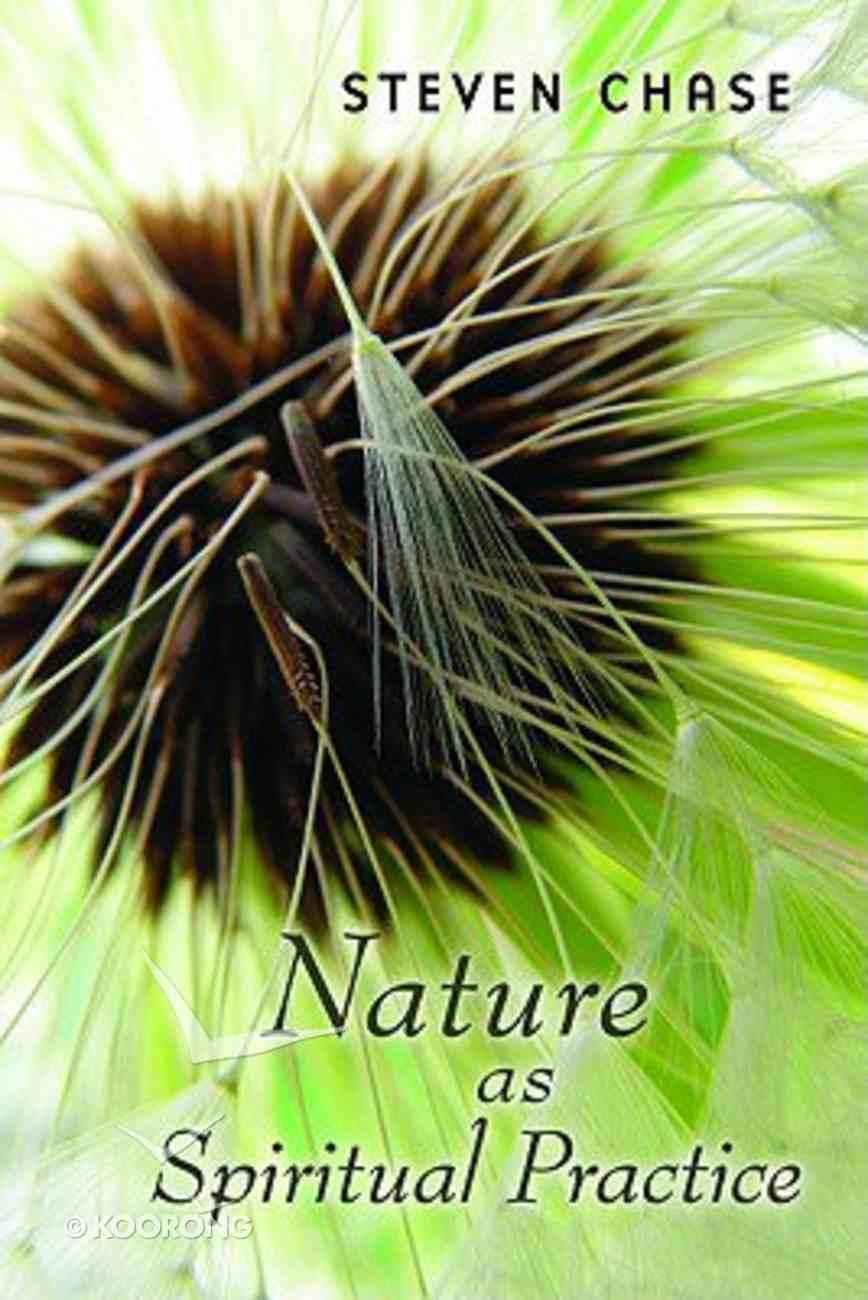 Nature as Spiritual Practice Paperback