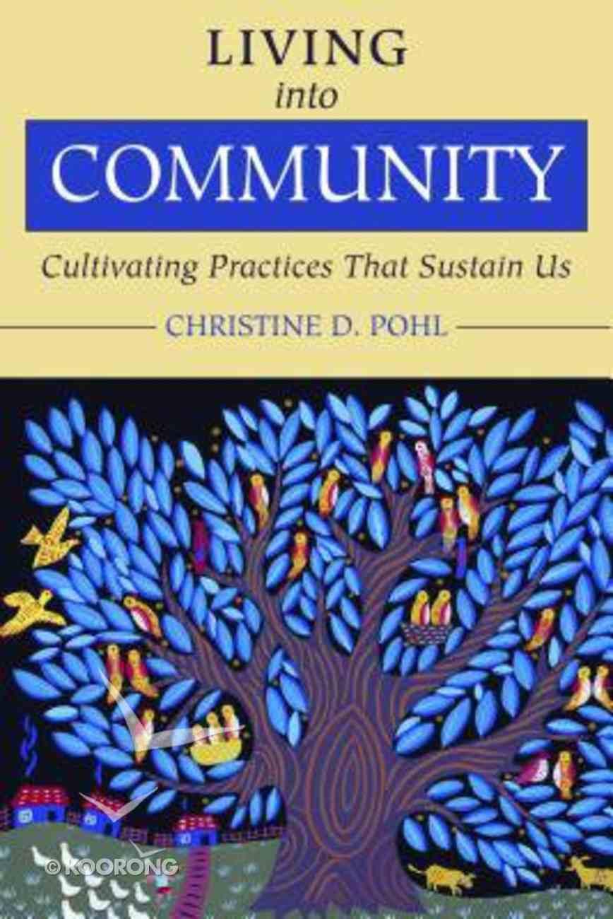 Living Into Community Paperback