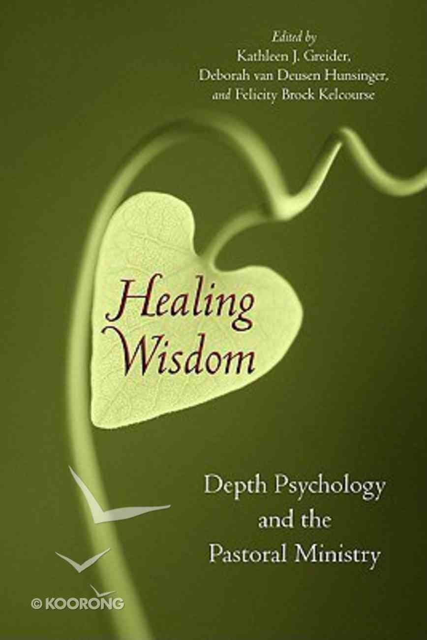 Healing Wisdom Paperback