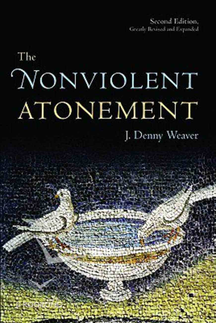 The Nonviolent Atonement (2nd Edition) Paperback