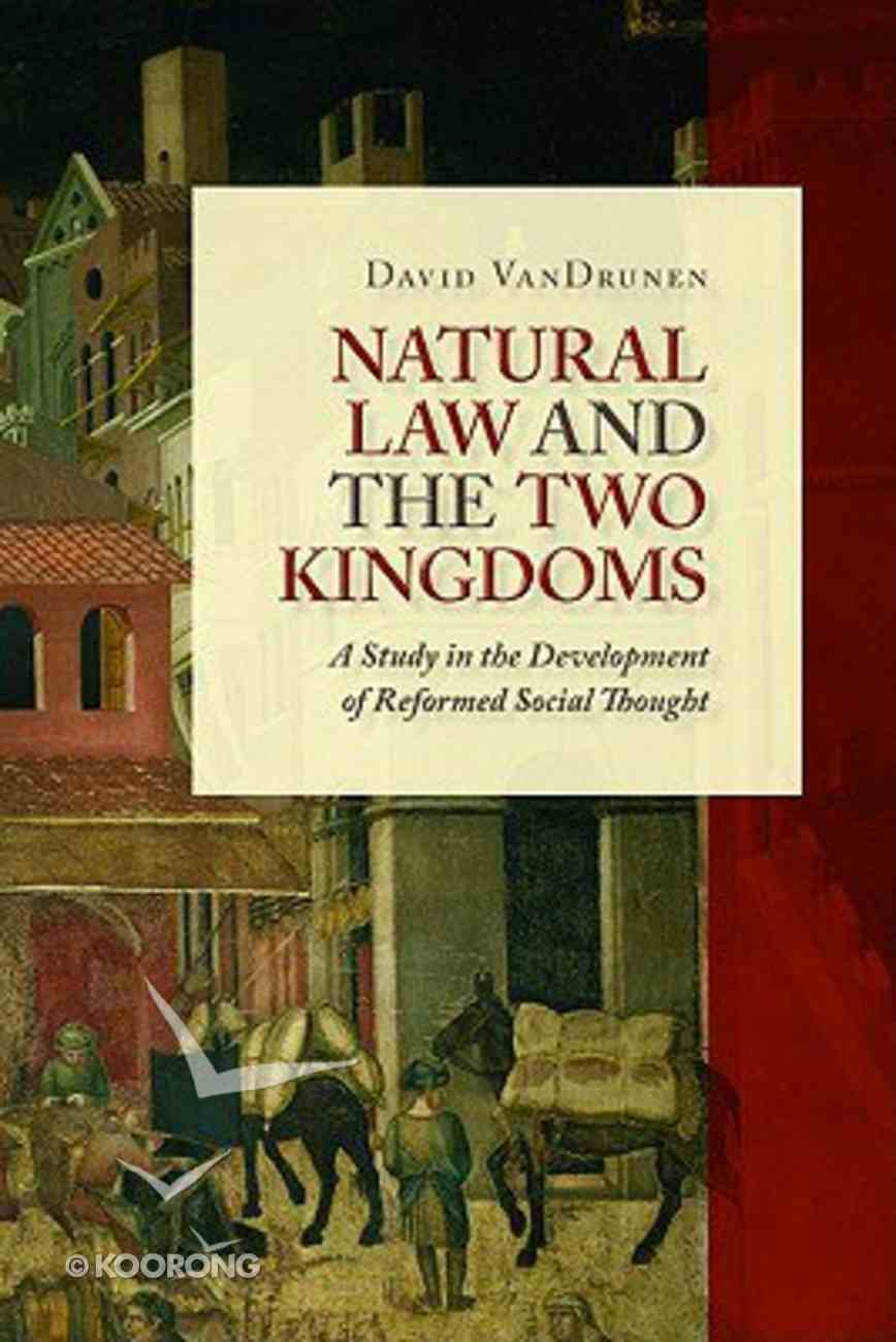 Natural Law and the Two Kingdoms Paperback