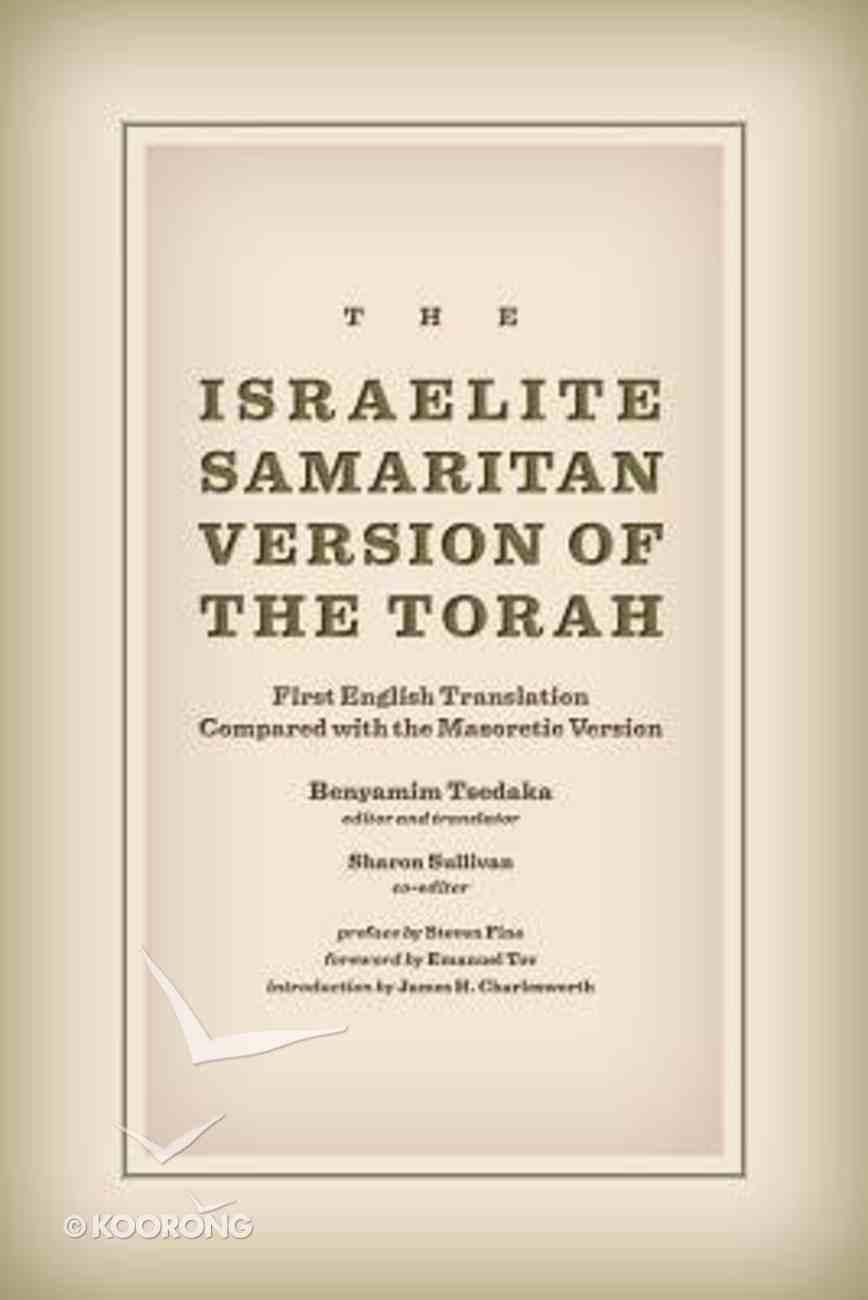 The Israelite Samaritan Version of the Torah Hardback