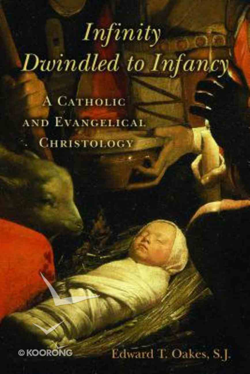 Infinity Dwindled to Infancy Paperback