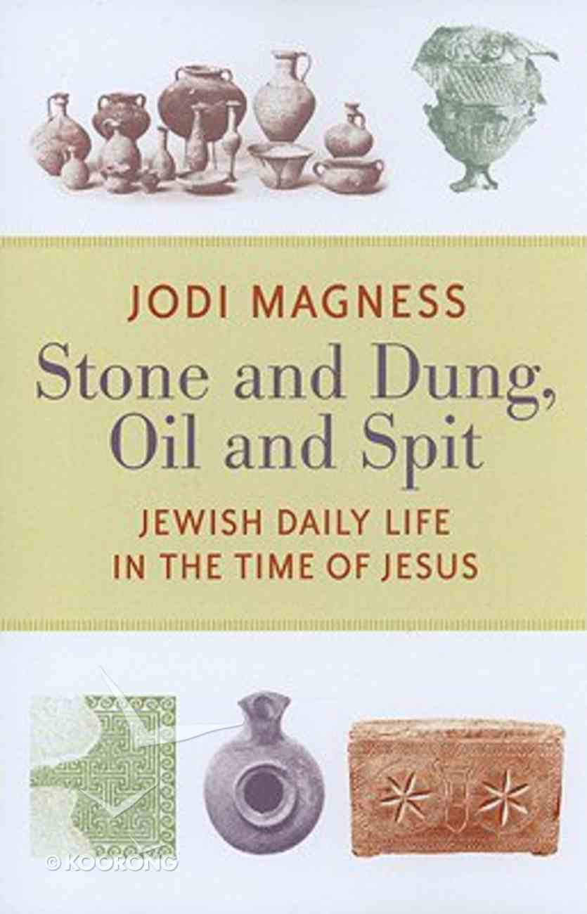 Stone and Dung, Oil and Spit Paperback