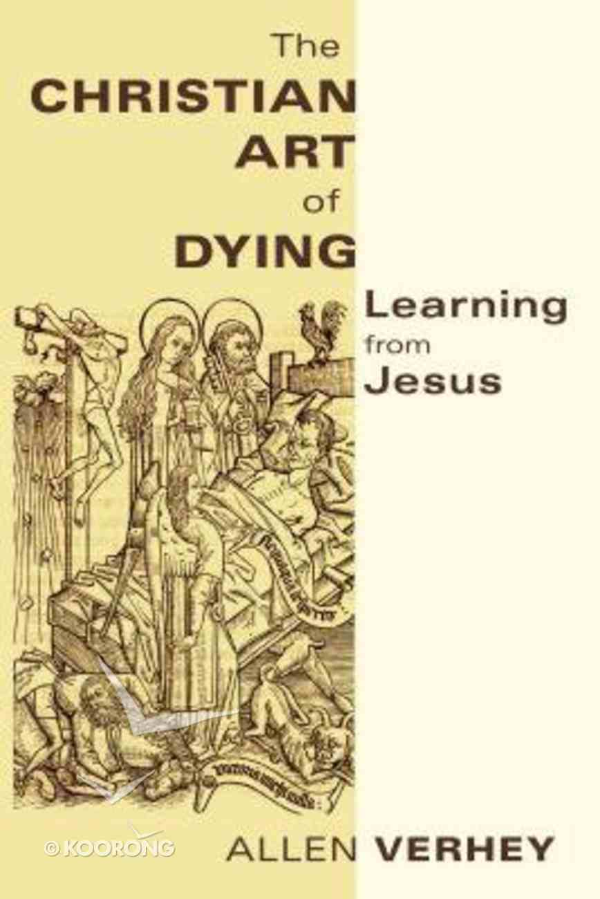 The Christian Art of Dying Paperback