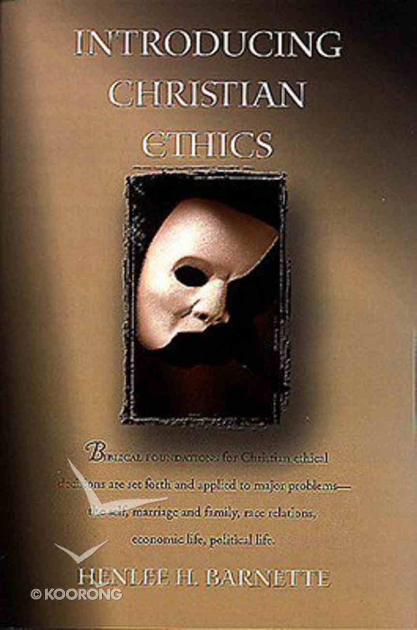 Introducing Christian Ethics Paperback