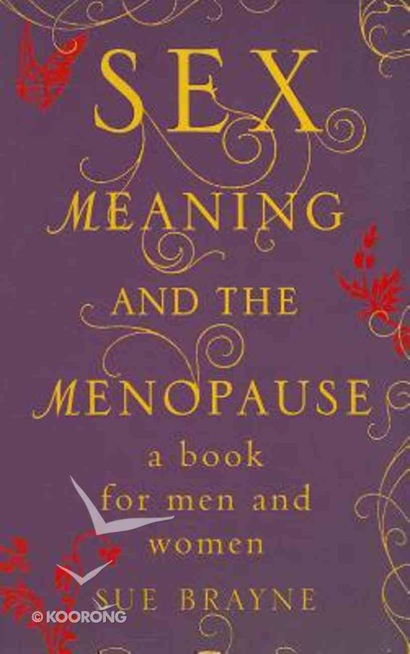 Sex, Meaning and the Menopause Paperback