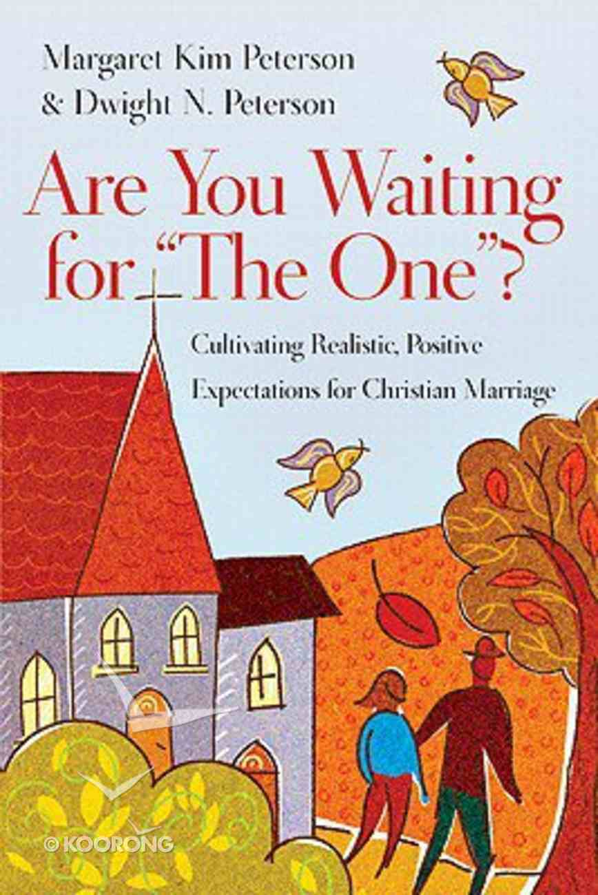 """Are You Waiting For """"The One""""? Paperback"""