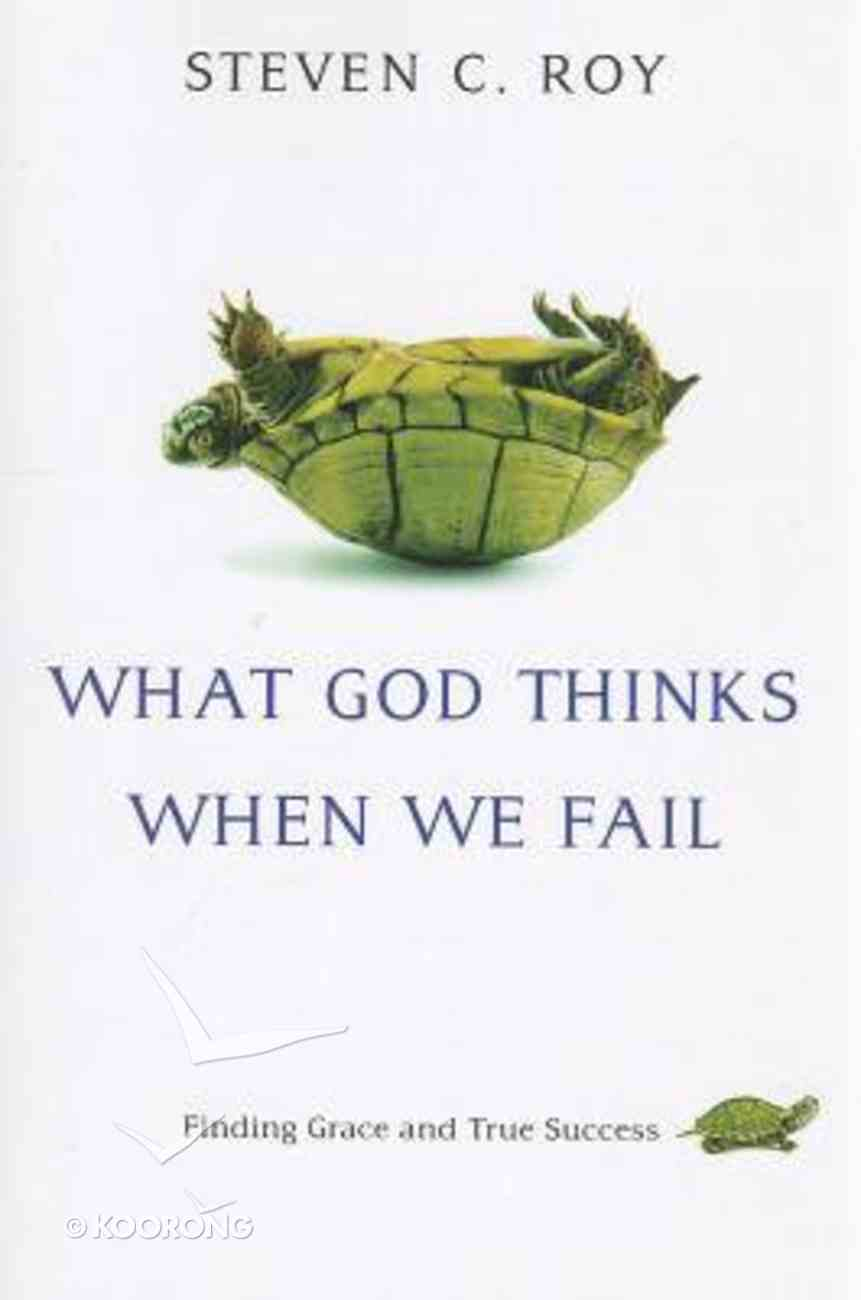 What God Thinks When We Fail Paperback