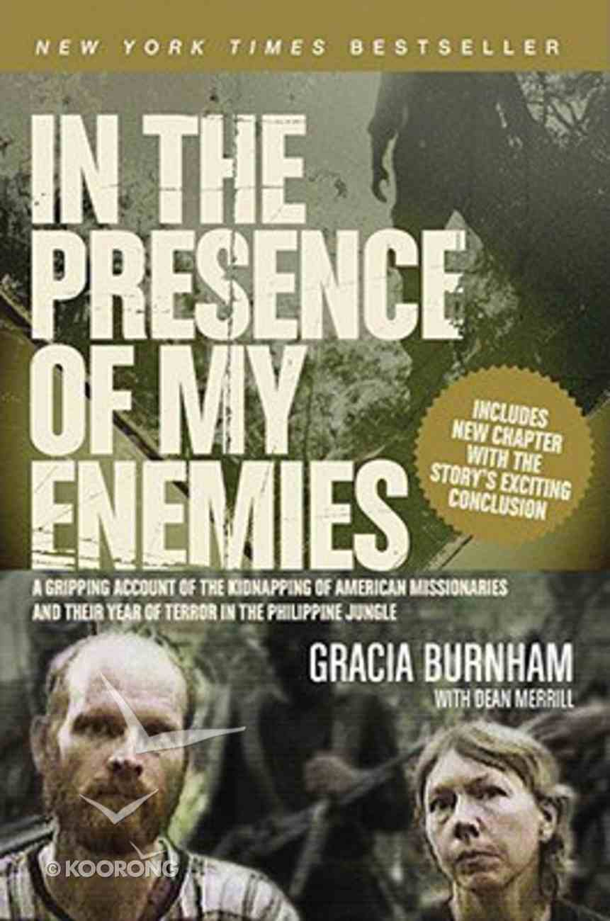 In the Presence of My Enemies Paperback