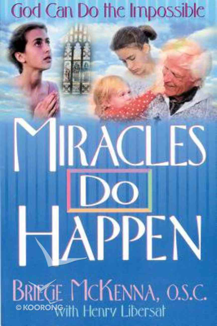 Miracles Do Happen Paperback