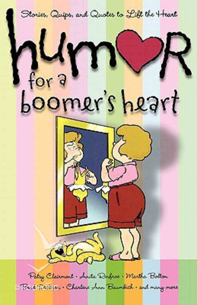 Humor For a Boomer's Heart Paperback
