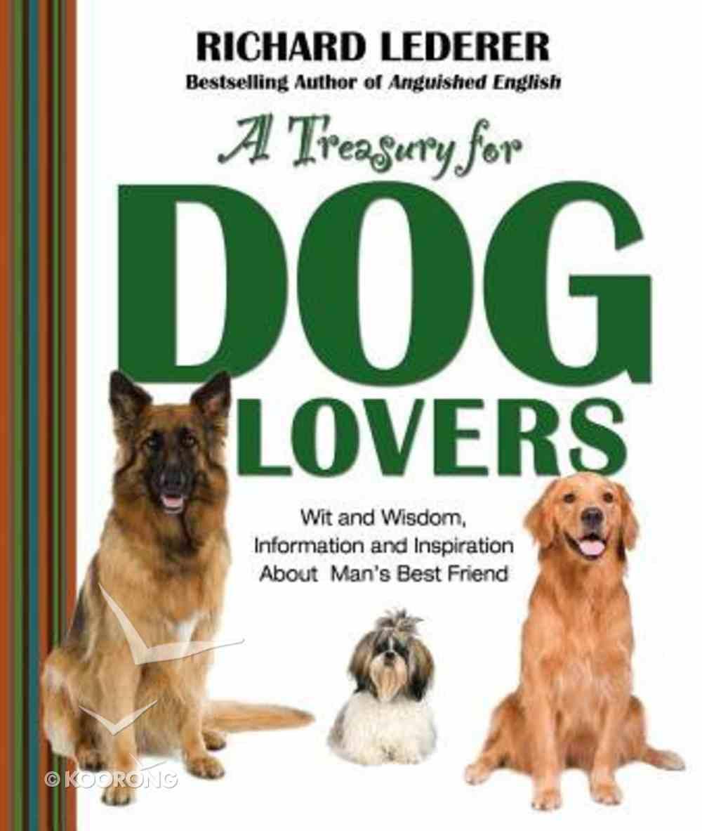 A Treasury For Dog Lovers Hardback