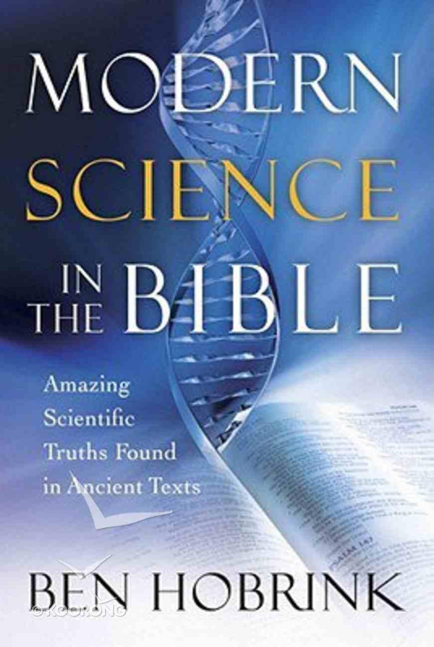 Modern Science in the Bible Hardback