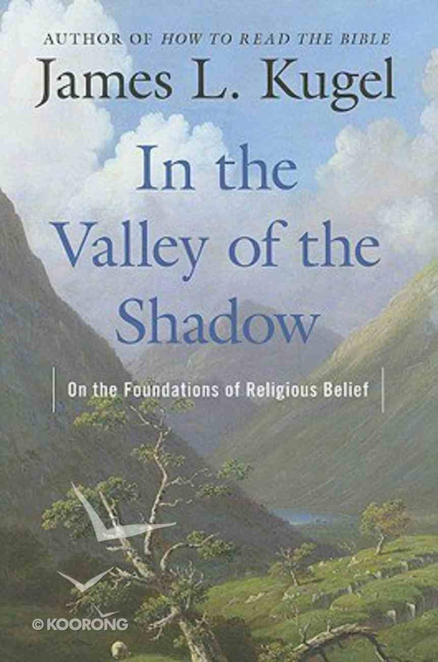 In the Valley of the Shadow Hardback