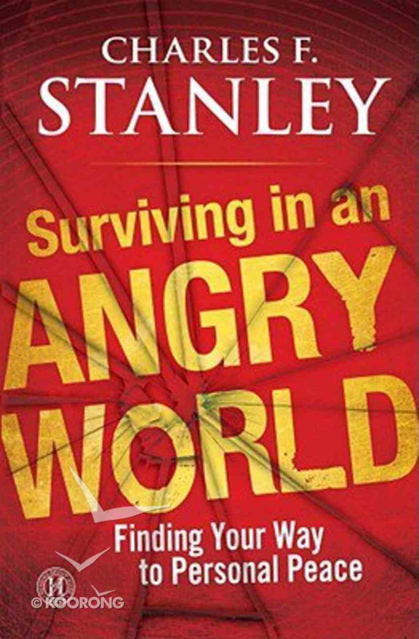 Surviving in An Angry World Paperback