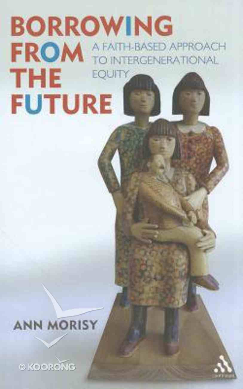 Borrowing From the Future Paperback