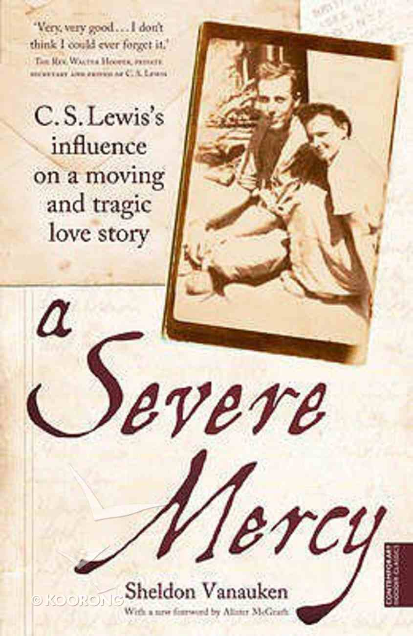 A Severe Mercy Paperback