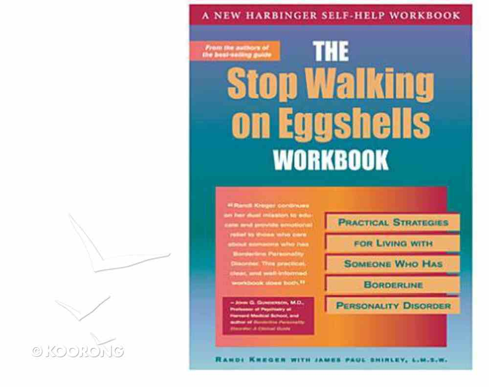 The Stop Walking on Eggshelss Workbook Paperback