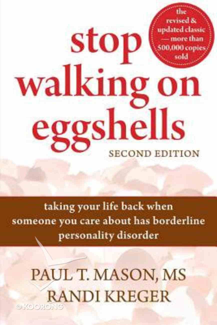 Stop Walking on Eggshells (2nd Edition) Paperback