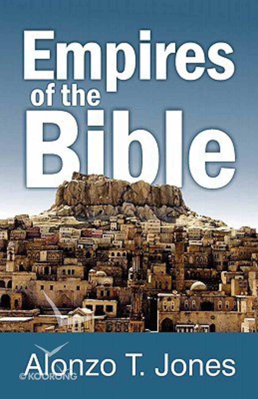 Empires of the Bible Paperback