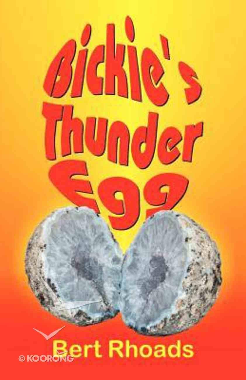 Bickie's Thunder-Egg Paperback