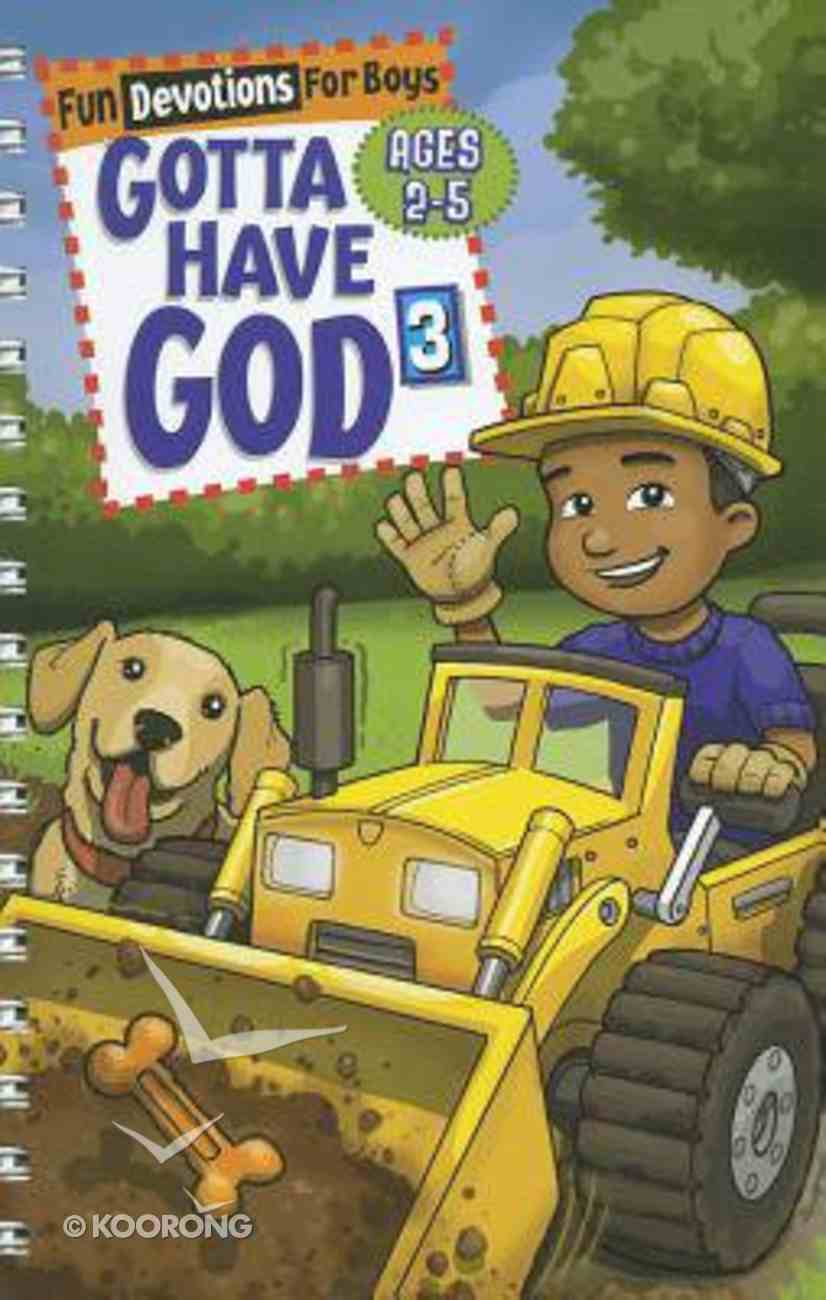 Fun Devotions For Guys (Boys Aged 2-5) (#03 in Gotta Have God Series) Spiral