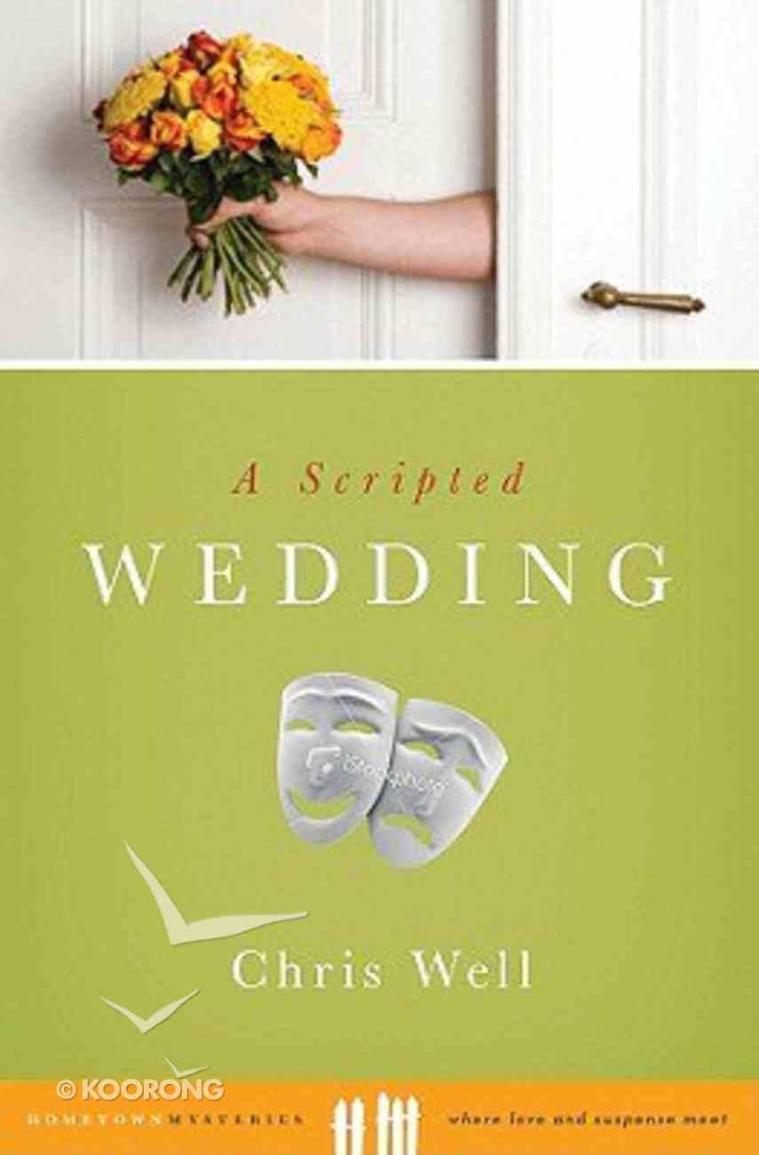 Hometown Mysteries: Scripted Wedding (Hometown Mystery Series) Paperback