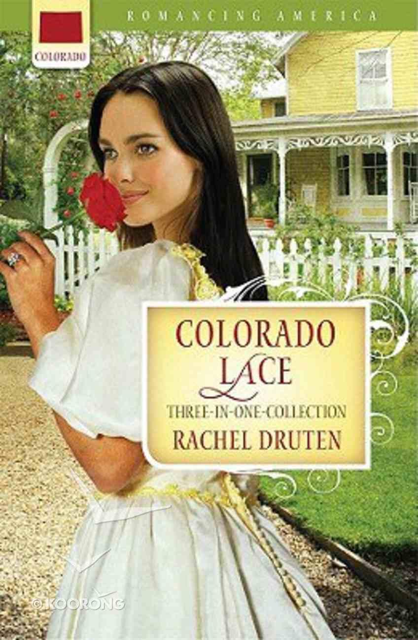3in1: Romancing America: Colorado Lace (Romancing America Series) Paperback