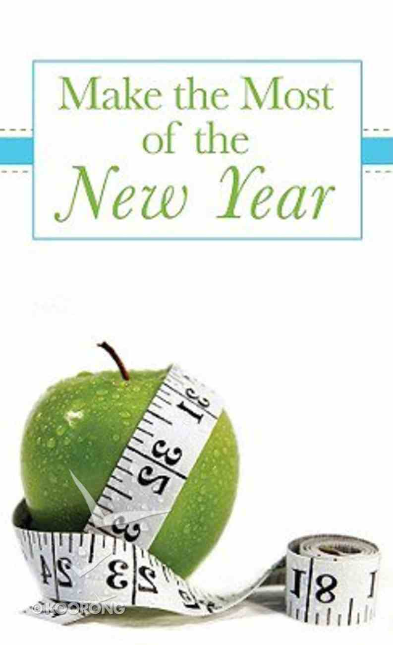 Making the Most of the New Year (Value Book Series) Paperback