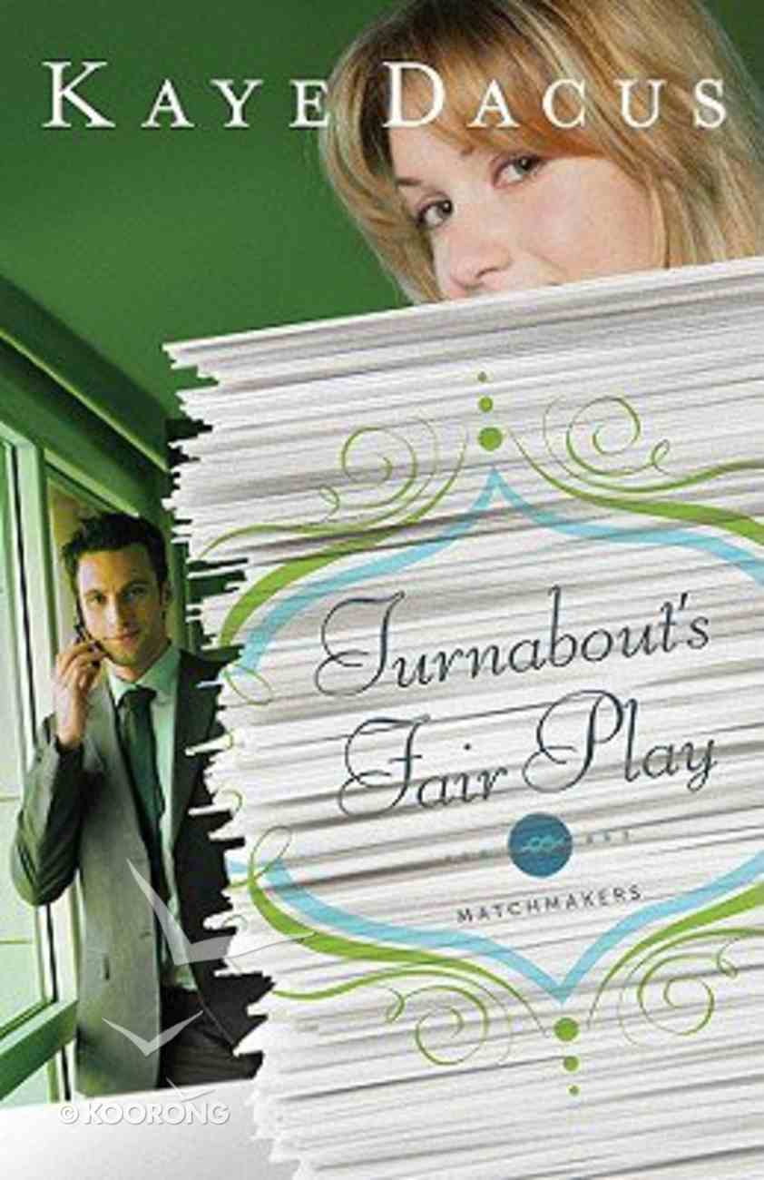 Turnabout's Fair Play (Matchmakers Series) Paperback