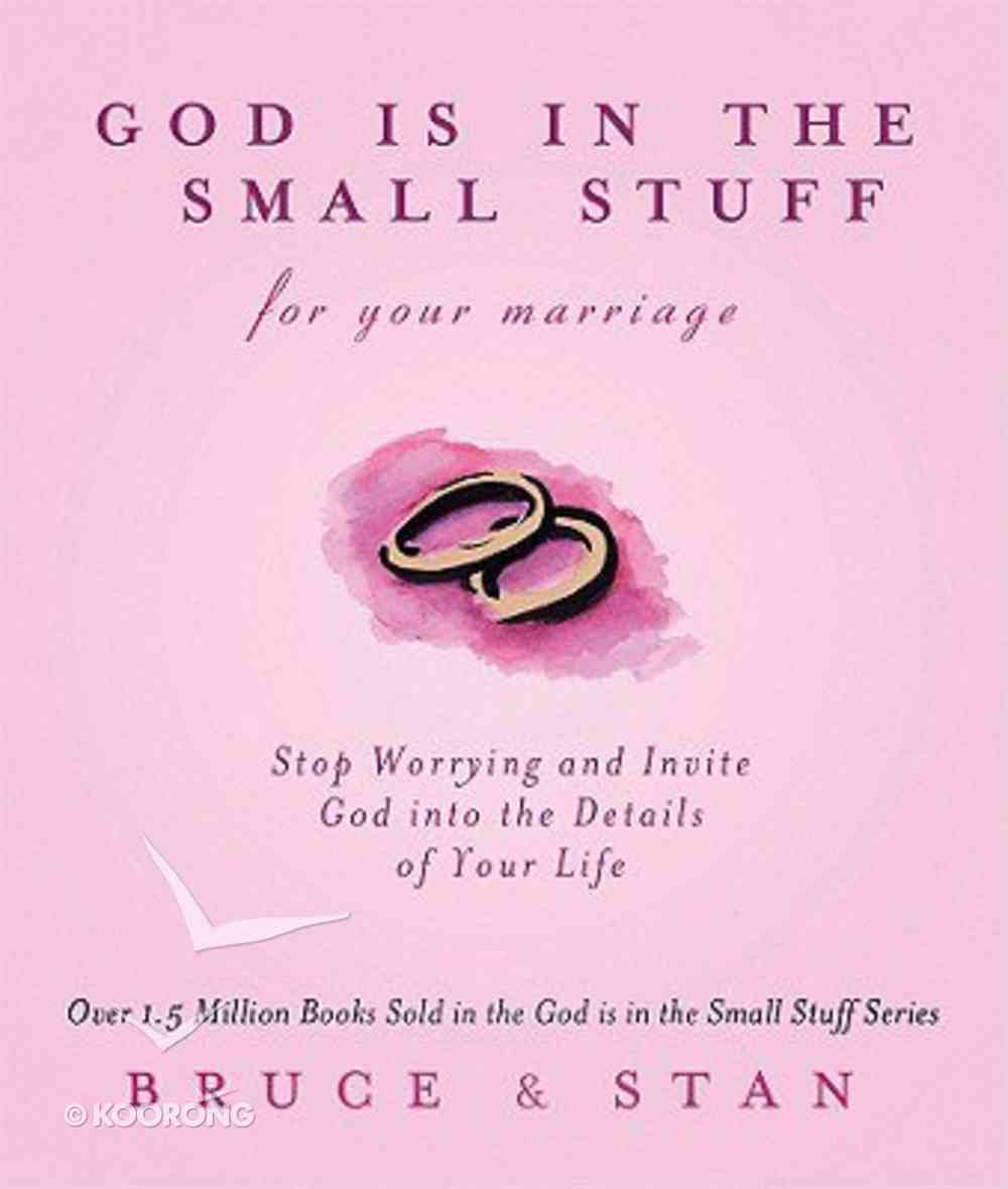 God is in the Small Stuff For Your Marriage Paperback