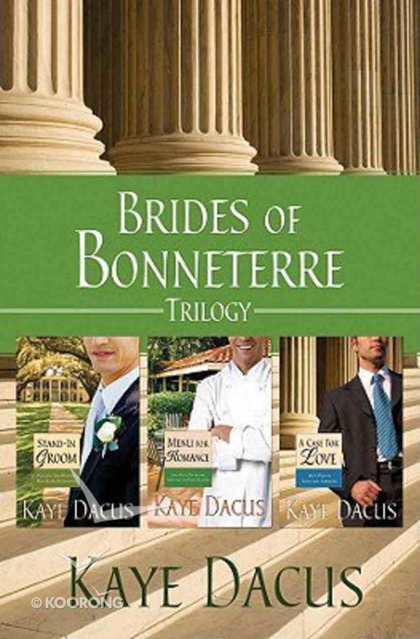 3in1: Brides of Bonneterre (Brides Of Bonneterre Series) Paperback