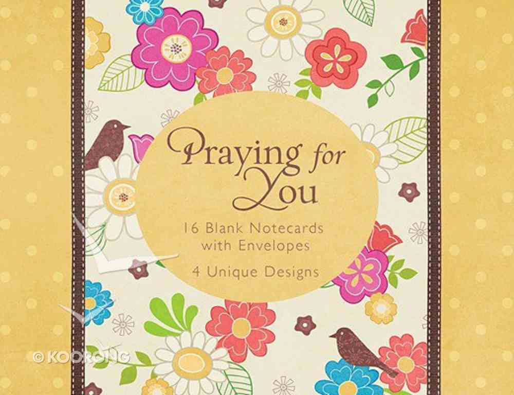 Boxed Cards: Praying For You (4 Designs, 16 Cards/envelopes) Box
