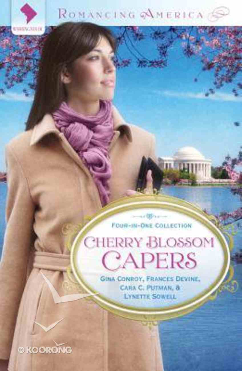 4in1: Romancing America: Cherry Blossom Capers (Romancing America Series) Paperback