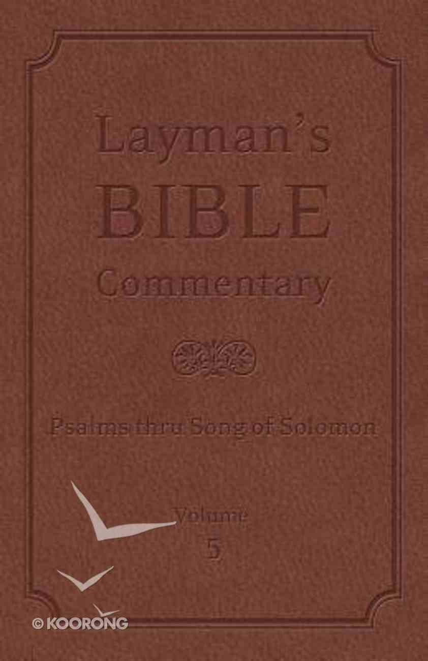 Psalms Thru Song of Solomon (#05 in Layman's Bible Commentary Series) Hardback