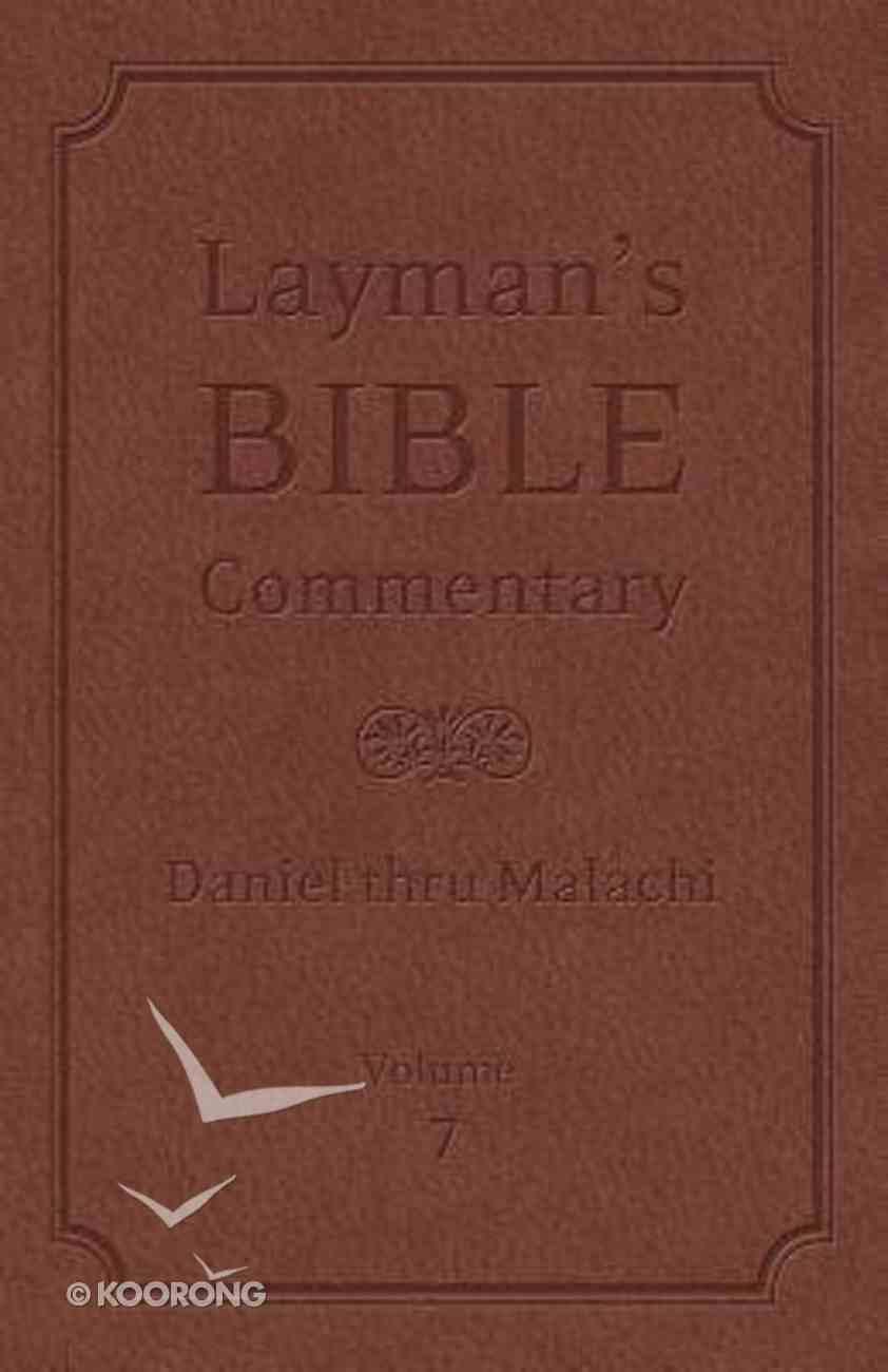 Daniel Thru Malachi (#07 in Layman's Bible Commentary Series) Hardback