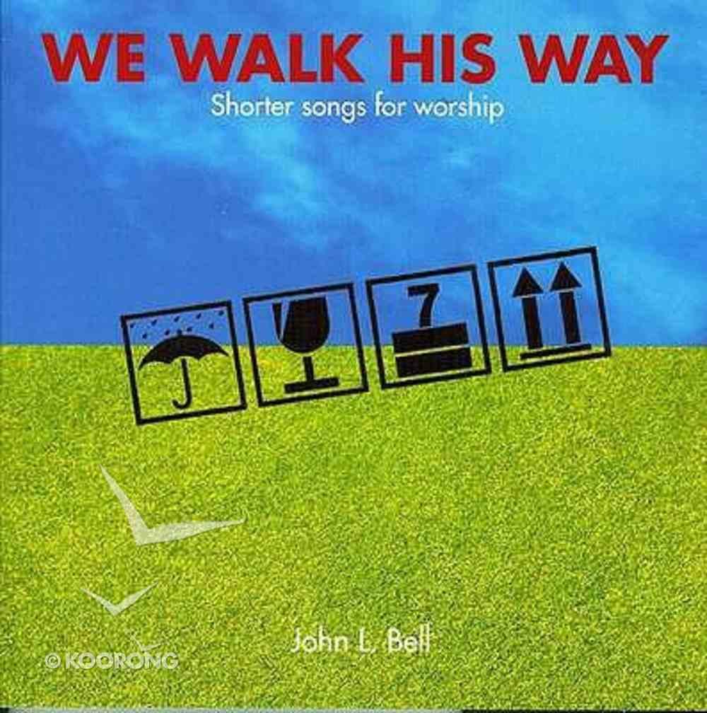 We Walk His Way Paperback