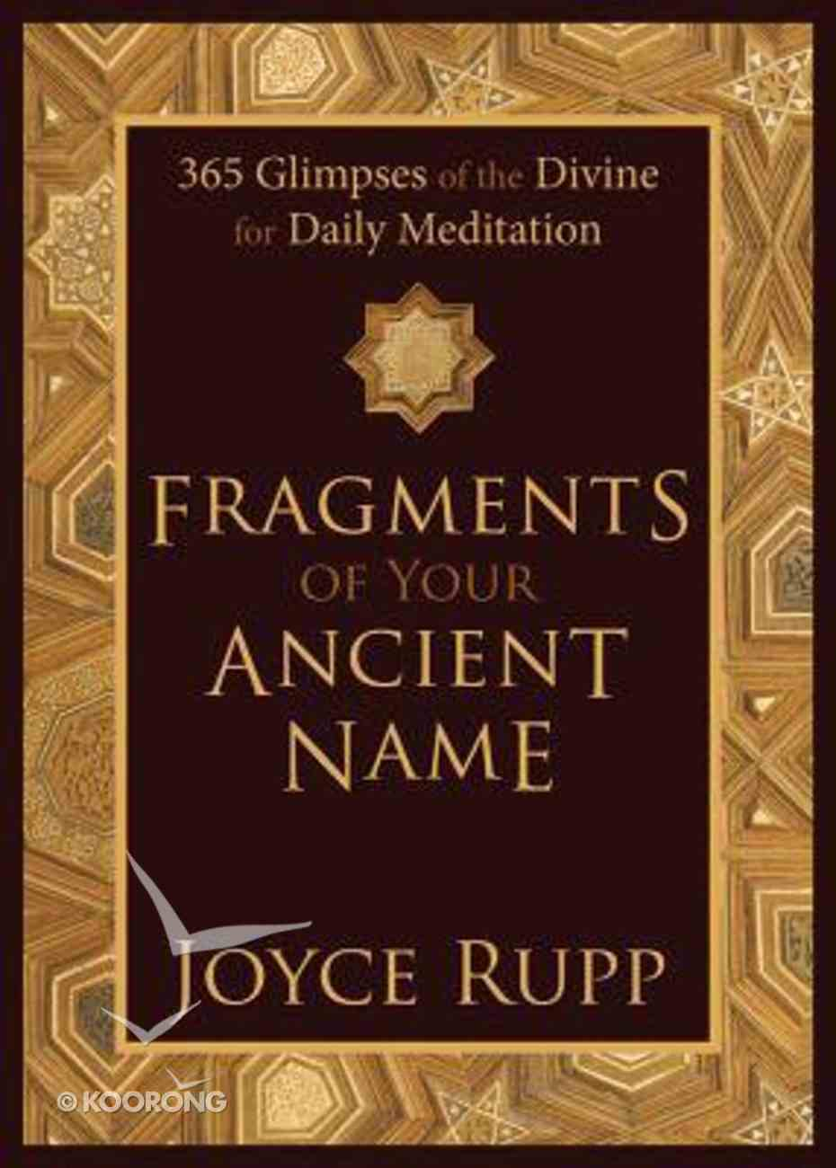 Fragments of Your Ancient Name Hardback
