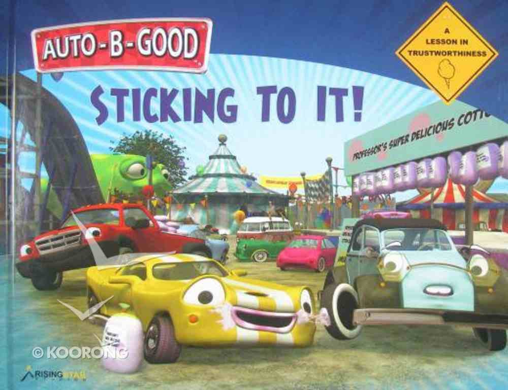 Sticking to It (Auto B Good Series) Hardback