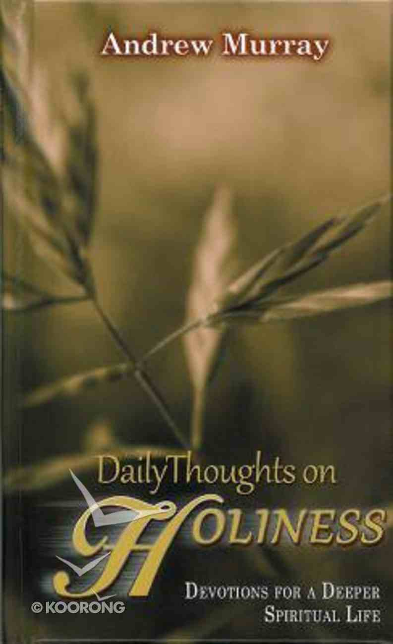 Daily Thoughts on Holiness Hardback