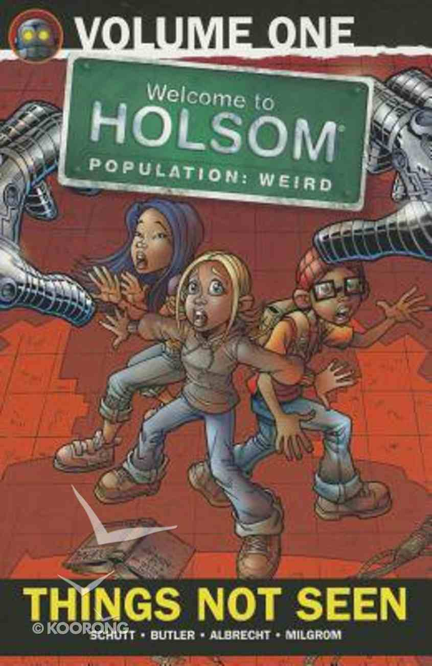 Things Not Seen (Graphic Novels) (#01 in Welcome To Holsom Series) Paperback