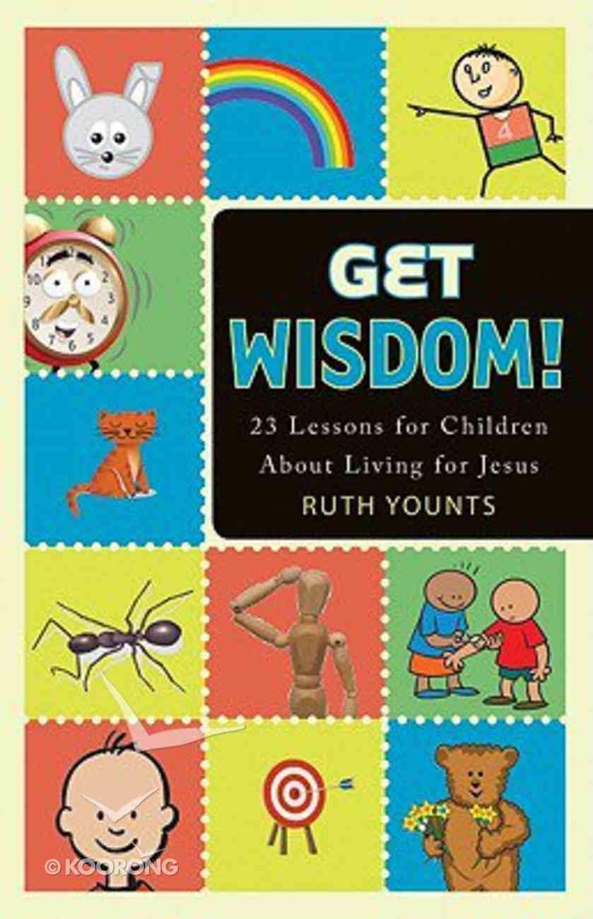 Get Wisdom! Paperback