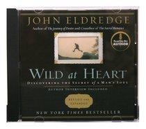 Album Image for Wild At Heart (Unabridged) (Mp3) - DISC 1