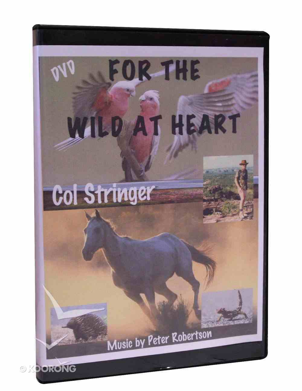 For the Wild At Heart DVD