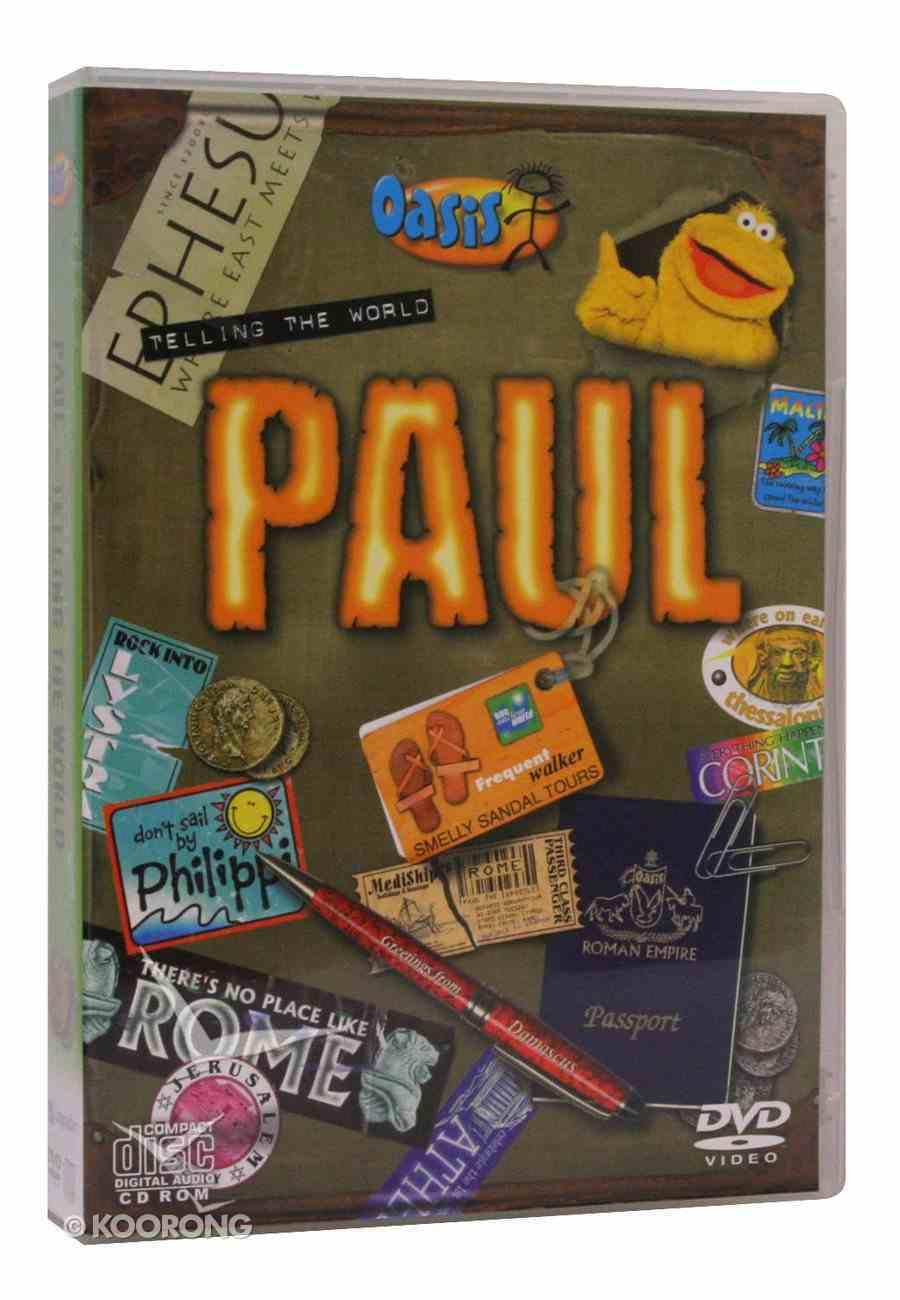 Paul - Telling the World (Cdrom/Dvd Kit) (Oasis Curriculum Series) Pack